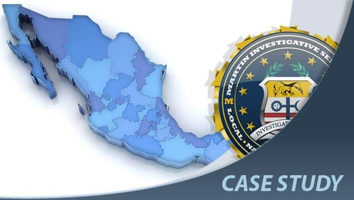 Case study: Mexico ransom case. Martin Investigative Services. (800) 577-1080