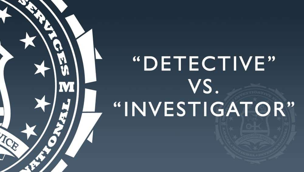 The difference between a private detective and a private investigator. What each one is and what each one does.