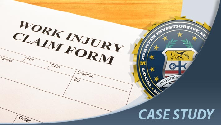 Case study: Worker's comp fraud case. Martin Investigative Services. (800) 577-1080
