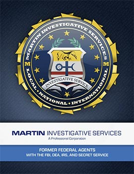 Martin Investigative Services Overview Brochure. Martin Investigative Services. (800) 577-1080.